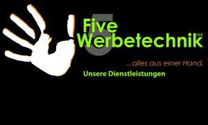 Five Werbetechnik Dienstleistungen